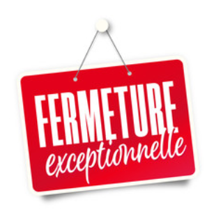 Fermeture temporaire exceptionnelle – Covid 19